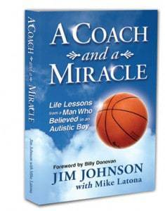 A Coach and a Miracle - Author Coach Jim Johnson