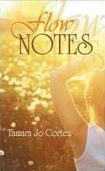 Flow Notes - A Collection - Tamara Cortez