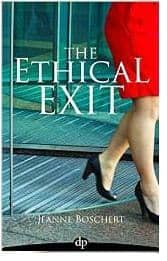 The Ethical Exit - Jeanne Boschert
